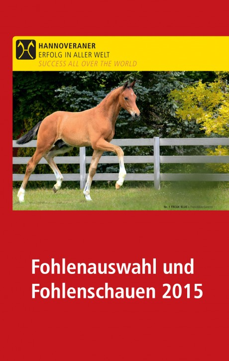 Fohlenschauen und Auswahltermine 2015